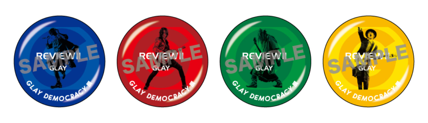 先着「GLAY DEMOCRACY展」オリジナル缶バッジ