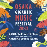 OSAKA GIGANTIC MUSIC FESTIVAL 20>21